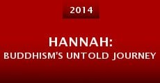 Hannah: Buddhism's Untold Journey (2014)