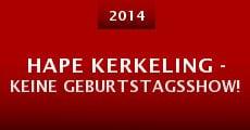 Película Hape Kerkeling - Keine Geburtstagsshow!