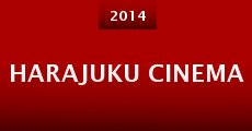 Película Harajuku Cinema