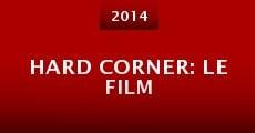 Hard Corner: Le Film (2014)