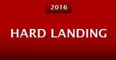Hard Landing (2016) stream