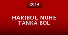 Película Haribol Nuhe Tanka Bol