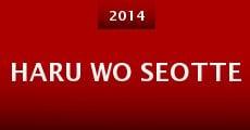 Película Haru wo seotte