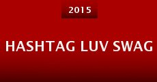 Película Hashtag Luv Swag