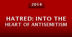Hatred: Into the Heart of Antisemitism (2014) stream