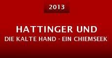 Hattinger und die kalte Hand - Ein Chiemseekrimi (2013)