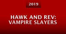 Película Hawk and Rev: Vampire Slayers