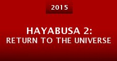 Película Hayabusa 2: Return to the Universe