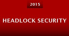 Película Headlock Security