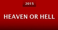 Película Heaven or Hell
