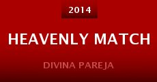 Película Heavenly Match