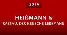 Heißmann & Rassau: Der keusche Lebemann (2014) stream