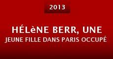 Película Hélène Berr, une jeune fille dans Paris occupé