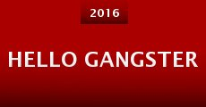 Hello Gangster (2014)