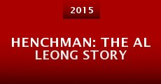 Película Henchman: The Al Leong Story