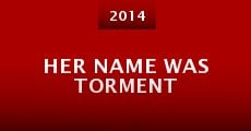 Her Name Was Torment (2014)
