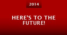 Here's to the Future! (2014)