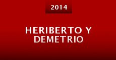 Película Heriberto y Demetrio