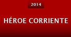 Héroe Corriente (2014) stream