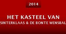 Película Het Kasteel van Sinterklaas & De Bonte Wensballon