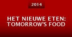 Het Nieuwe Eten: Tomorrow's Food (2014)