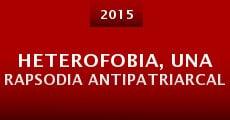Película Heterofobia, Una Rapsodia Antipatriarcal