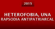 Heterofobia, Una Rapsodia Antipatriarcal (2014)