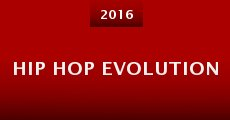 Hip Hop Evolution (2016) stream