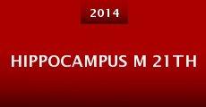Hippocampus M 21th (2014) stream
