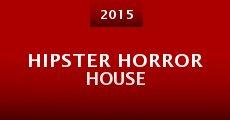 Película Hipster Horror House