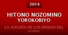Hitono nozomino yorokobiyo (2014) stream
