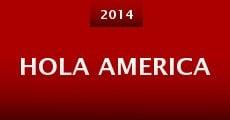 Hola America (2014) stream