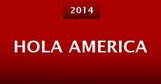 Hola America (2014)