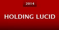 Holding Lucid (2014)