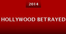 Película Hollywood Betrayed