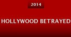 Hollywood Betrayed (2014) stream