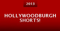 Película Hollywoodburgh Shorts!
