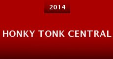 Honky Tonk Central (2014)