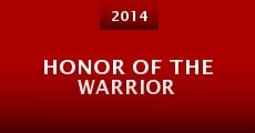 Honor of the Warrior (2014) stream