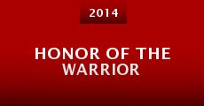 Honor of the Warrior (2014)