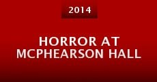 Película Horror at McPhearson Hall