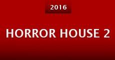 Película Horror House 2