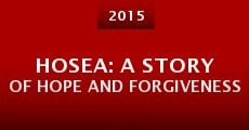Película Hosea: A Story of Hope and Forgiveness