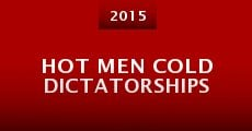 Película Hot Men Cold Dictatorships