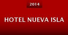 Hotel Nueva Isla (2014)