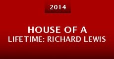 Película House of a Lifetime: Richard Lewis