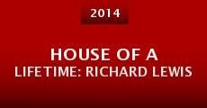 House of a Lifetime: Richard Lewis (2014) stream