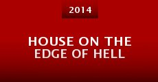 House on the Edge of Hell (2014)