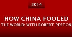 How China Fooled the World: With Robert Peston (2014) stream