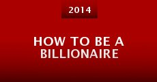 Película How to Be a Billionaire